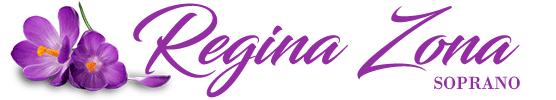 Regina Zona, Soprano