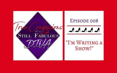 Episode 008 – I'm Writing a Show!